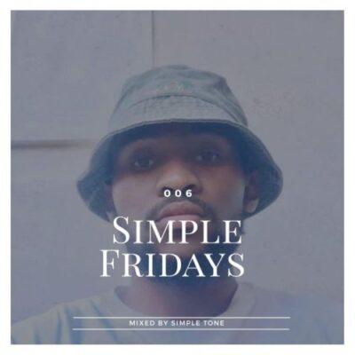 Fakaza Music Download Simple Tone Simple Fridays Vol 006 Mp3