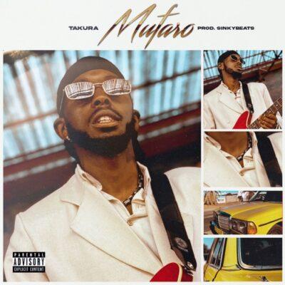 Fakaza Music Download Takura Mufaro MP3