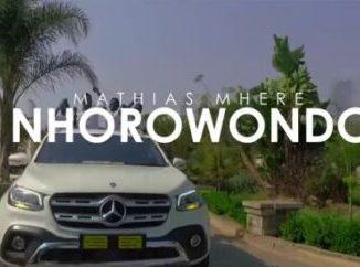 Fakaza Music Download Mathias Mhere Nhorowondo Video