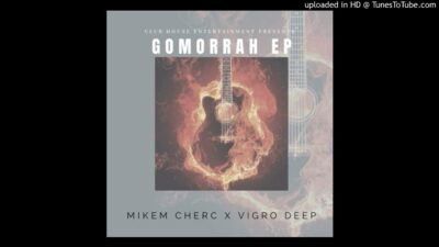 Mikem Cherc & Vigro Deep Gomorrah EP Download