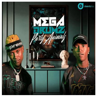 Megadrumz Party Animals Album Zip Download Fakaza