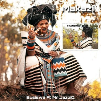 Busiswa Makazi Fakaza Music Mp3 Download
