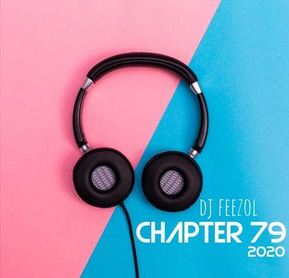 DJ FeezoL Chapter 79 Mix Mp3 Download Fakaza