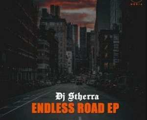 DJ Stherra Endless Road Mp3 Download Fakaza