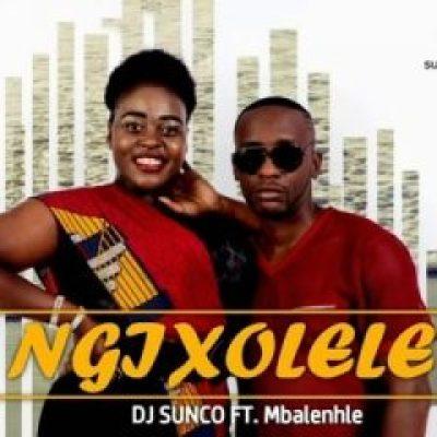 DJ Sunco Ngixolele Mp3 Download Fakaza