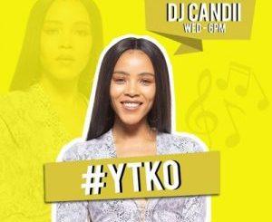 Dj Candii YTKO Mix Mp3 Download Fakaza