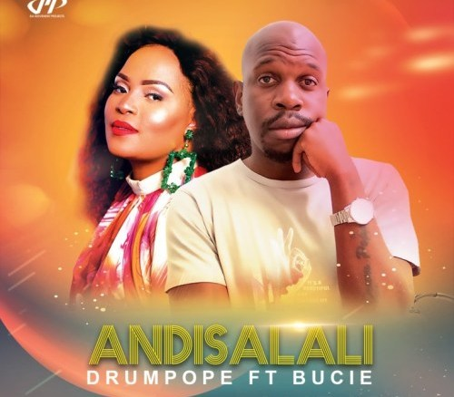 DrumPope Andisalali (Afro Mix) Mp3 Download Fakaza