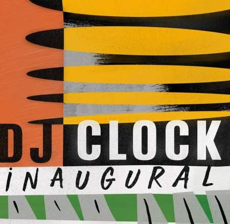 DJ Clock iNaugural EP Zip Fakaza Music Download