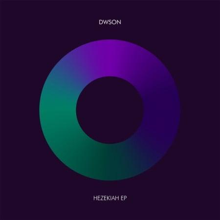 Dwson Hezekiah EP Zip Download Fakaza