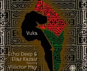 Echo Deep & Elias Kazais Vuka Mp3 Download Fakaza