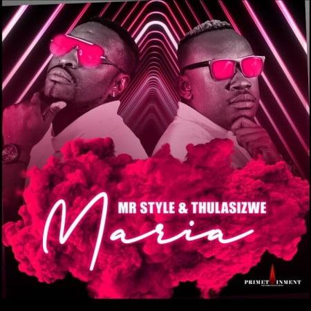 Mr Style Maria Mp3 Download Fakaza