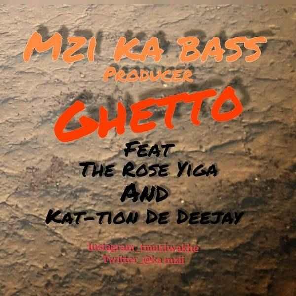 Mzi ka bass Ghetto Mp3 Download Fakaza