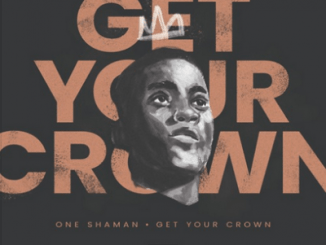 One Shaman Get Your Crown Mp3 Download Fakaza