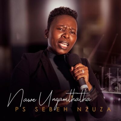 Ps Sebeh Nzuza Thetha Nami Mp3 Download Fakaza