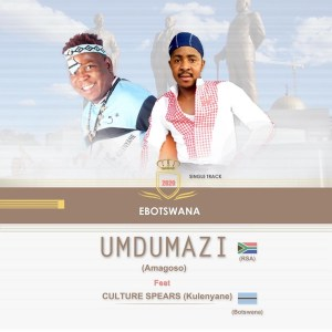 Umdumazi Ebotswana Mp3 Download Fakaza