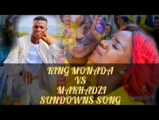 Makhadzi Sundowns Vs King Monada Sundowns Songs Mp3 Download