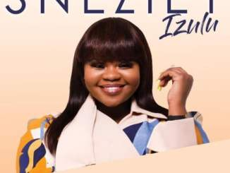 Sneziey Izulu Album Zip Fakaza Music Download