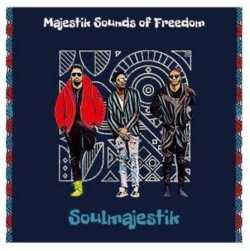 Soulmajestik Majestik Sounds of Freedom Album Zip Fakaza Music Downlaod