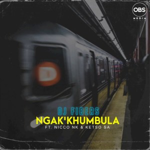 DJ Fibers Ngak'khumbula Mp3 Fakaza Music Download