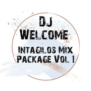 DJ Welcome Intagilos Parkage Vol.1 Zip Fakaza Music Download
