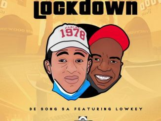 De Song SA Lockdown Mp3 Download Fakaza