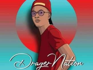 DragerNation Ingoma Mp3 Fakaza Music Download