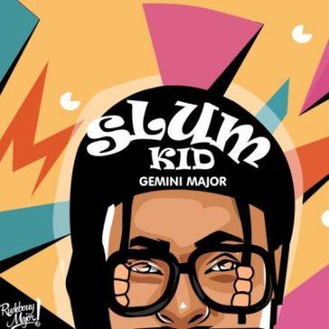Gemini Major Slum Kid EP Tracklist Fakaza Download