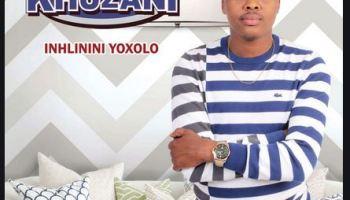 Khuzani Ithemba Lami Download Mp3 Fakaza Music