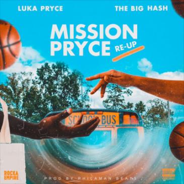 Luka Pryce & The Big Hash Mission Pryce Mp3 Fakaza Music Download