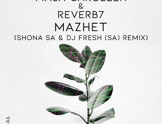 Masa Caroleen & Reverb7 Mazhet Mp3 Fakaza Music Download