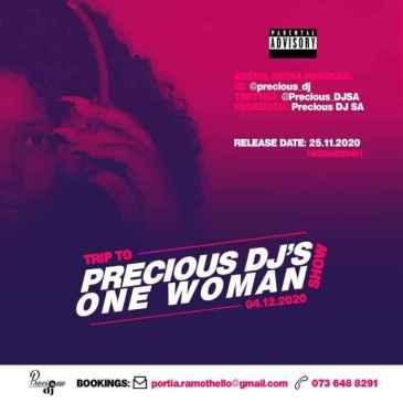 Precious DJ Trip to Precious DJ's One Woman Show Mix Mp3 Fakaza Music Download