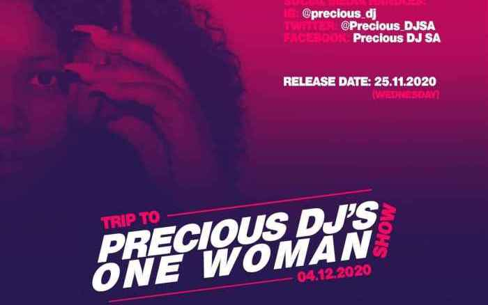 Precious DJ Trip to Precious DJ's One Woman Show Mix Mp3 Fakaza Music Download