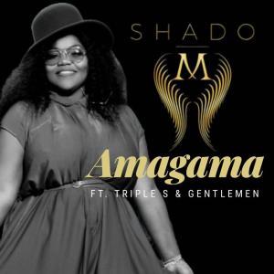 Shado M Amagama Ft. Triple S & Gentlemen Mp3 Download Fakaza Music