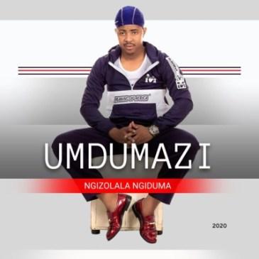 Umdumazi Umlaba Mp3 Fakaza Music Download