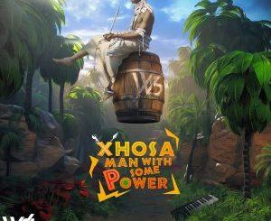 Woza Sabza Xhosa Man With Some Power II Mp3 Download Fakaza Music