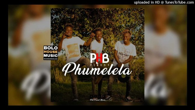 PHB Finest Phumelela Mp3 Download