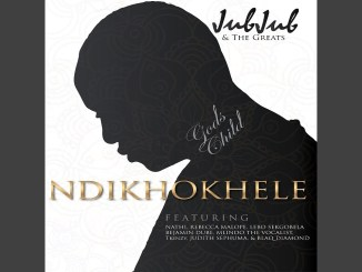 Jub Jub & The Greats Ndikhokhele ft. Nathi, Rebecca Malope, Benjamin Dube, Mlindo The Vocalist, T'kinzy, Judith Mp3 Download Fakaza Music