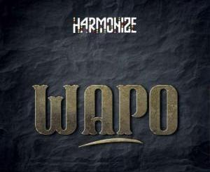 Harmonize Wapo Mp3 Fakaza Music Download