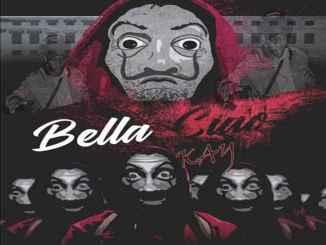 Kay Bella Ciao Mp3 Fakaza Music Download