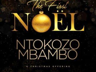 Ntokozo Mbambo Go Tell it on The Mountain Mp3 Fakaza Music Download