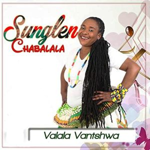 Sunglen Chabalala Valala Vantshwa Fakaza New Album Download