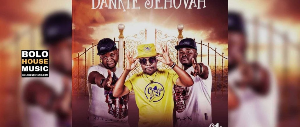 Charlie One Dankie Jehovah Feat Double Trouble Mp3 fakaza
