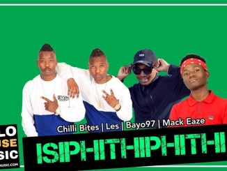Isiphithiphithi Chilli Bites Les Bayor97 Mack Eaze Mp3 Download Fakaza