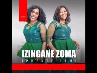 Izingane Zoma Iphenti lami 2020 Mp3 Download Fakaza
