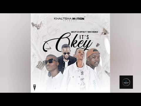 Jabs CPT x Dj Mphyd, Ma Owza & Tman It's Okay Mp3 download