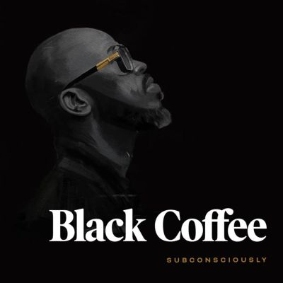 Black Coffee Subconsciously (Tracklist) Fakaza Music Download