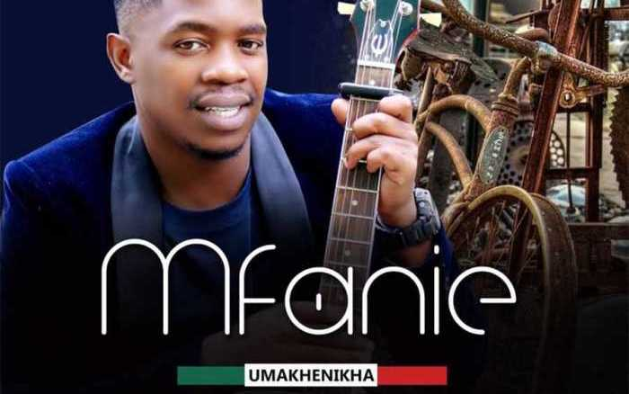 Mfanie Umakhenikha Album Zip Fakaza Music Download
