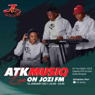 ATK MusiQ Amapiano Hour Jozi Fm Mix Mp3 Fakaza Music Download