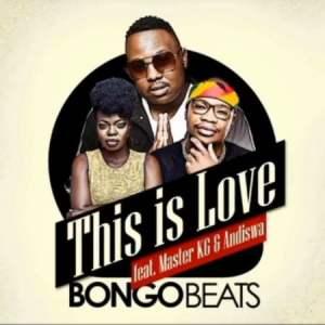 Bongo Beats This Is Love Mp3 Fakaza Music Download