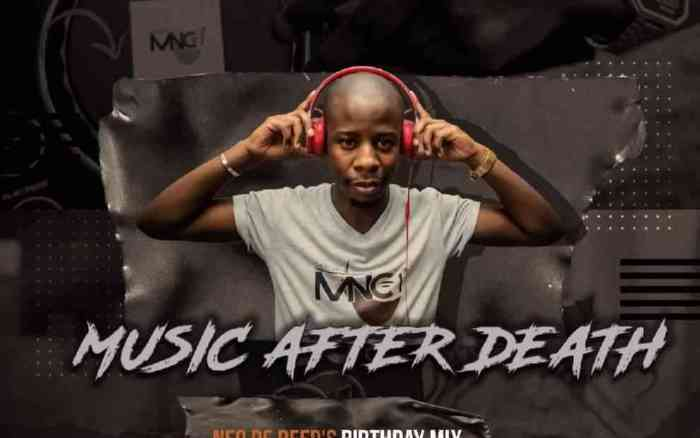 Deejay Mnc Music After Death Episode 34 (Neo De Deep's Birthday Mix) Mp3 Fakaza Music Download